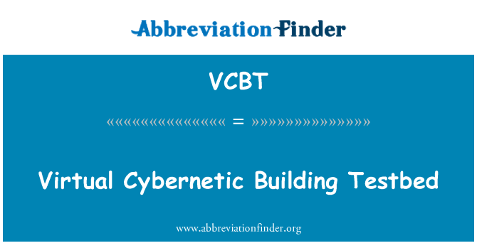 Vcbt Virtual Cybernetic Building Testbed