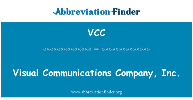 VCC: 视觉通讯公司。