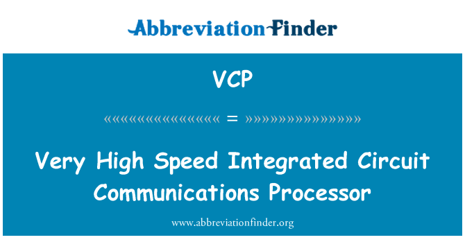 VCP: Very High Speed Integrated Circuit Communications Processor