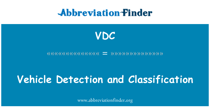 VDC: Vehicle Detection and Classification