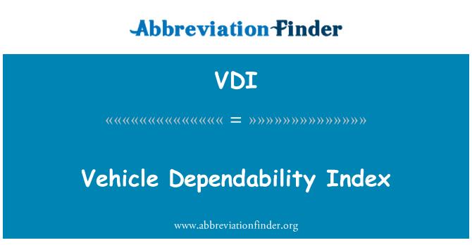 VDI: Vehicle Dependability Index