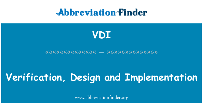 VDI: 验证、 设计和实施