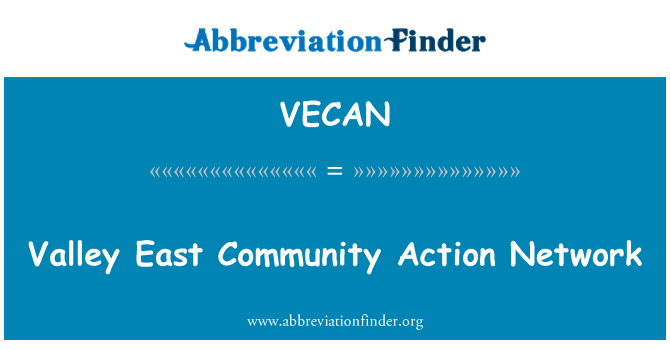 VECAN: Valley East Community Action Network