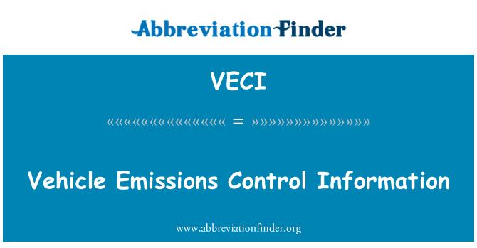 VECI: Vehicle Emissions Control Information
