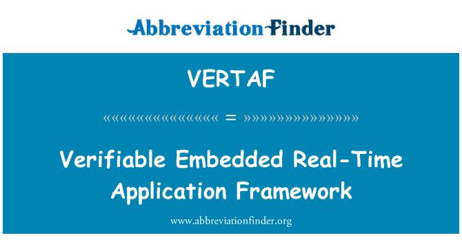 VERTAF: Verifiable Embedded Real-Time Application Framework