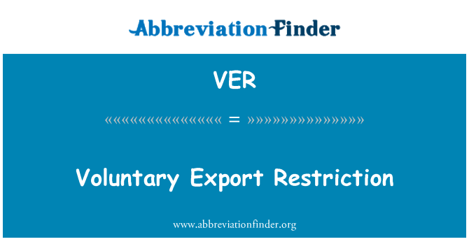 VER: 自愿出口限制