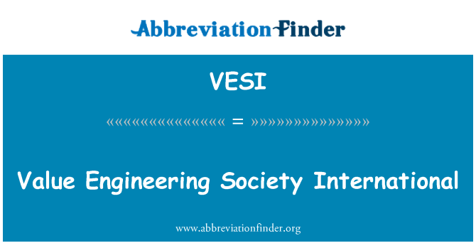 VESI: Value Engineering Society International