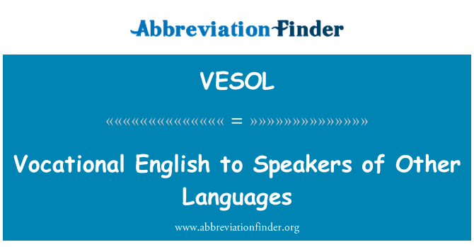 VESOL: Vocational English to Speakers of Other Languages