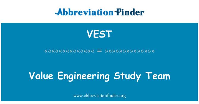 VEST: Değer Mühendisliği çalışma ekibi