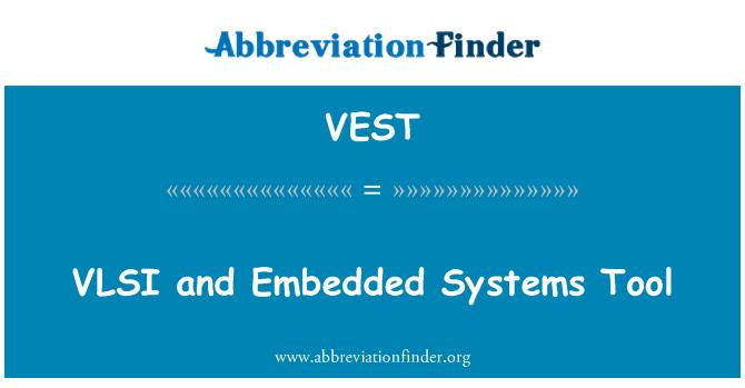 VEST: VLSI ve gömülü sistemler aracı