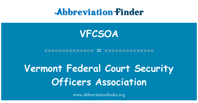 VFCSOA: Vermont Federal Court Security Officers Association