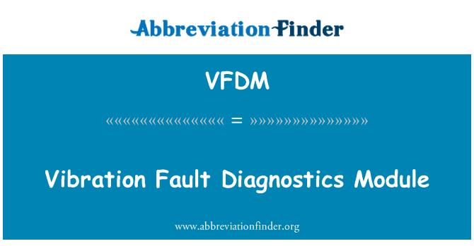 VFDM: Vibration Fault Diagnostics Module