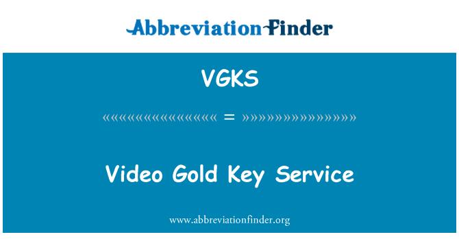 VGKS: Video Gold Key Service