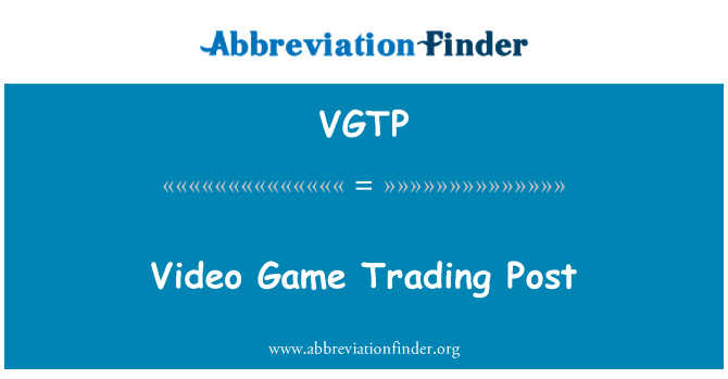 VGTP: Video Game Trading Post