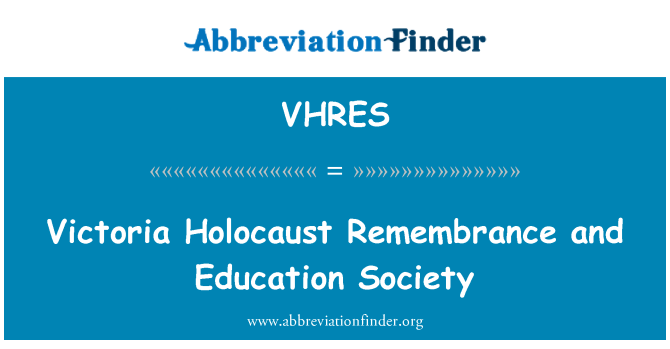 VHRES: Victoria Holocaust Remembrance and Education Society
