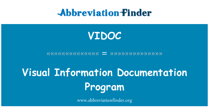 VIDOC: Visual Information Documentation Program
