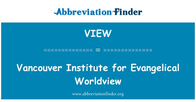 VIEW: Institut de Vancouver de cosmovisió evangèlica