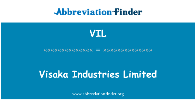VIL: Visaka Industries Limited