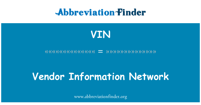 VIN: Vendor Information Network