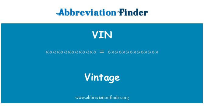 VIN: Vintage
