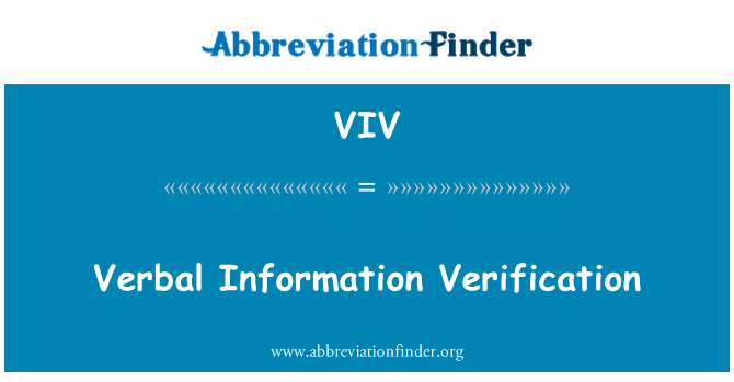 VIV: Verbal Information Verification