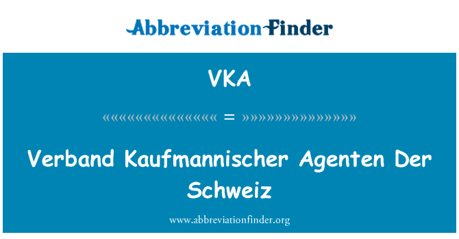 VKA: Verband Kaufmannischer Agenten Der Schweiz