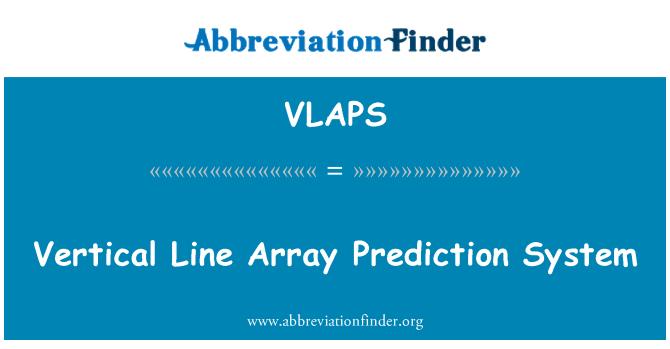 VLAPS: Vertical Line Array Prediction System