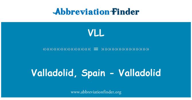 VLL: Valladolid, Spain - Valladolid
