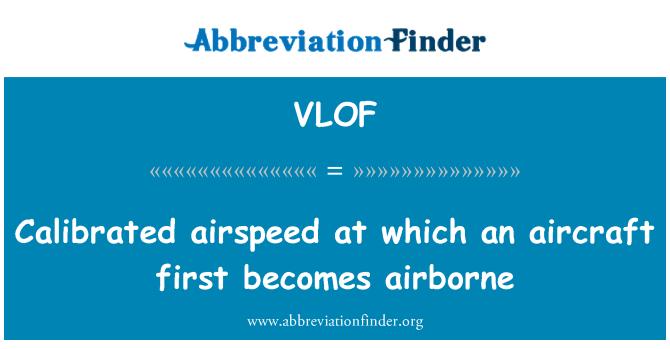 VLOF: Kalibrált sebességmérő, ahol repülőgép először válik airborne