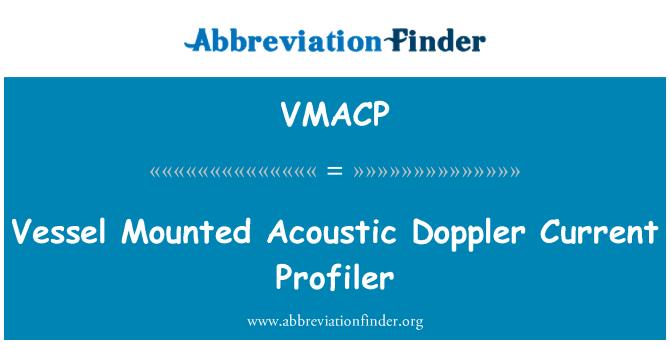 VMACP: Plavidlo namontován akustické dopplerovské současné Profiler
