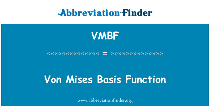 VMBF: Von Mises Basis Function