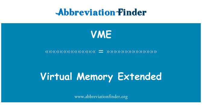 VME: Virtual Memory Extended