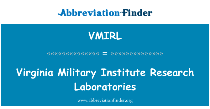 VMIRL: Virginia Military Institute Research Laboratories