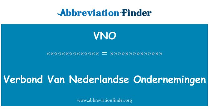 VNO: Verbond Van Nederlandse Ondernemingen