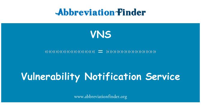 VNS: Vulnerability Notification Service