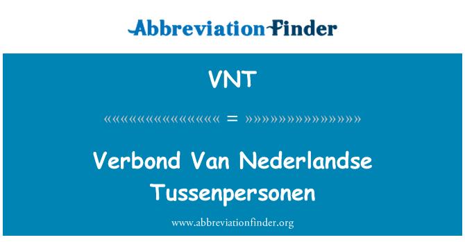 VNT: Verbond Van Nederlandse Tussenpersonen