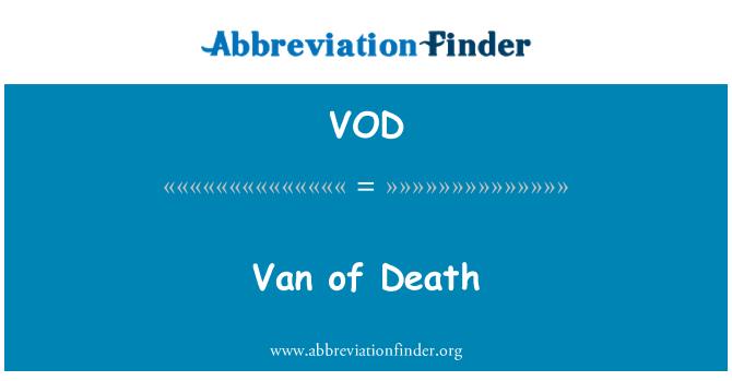 VOD: Van of Death