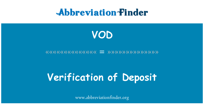 VOD: Verification of Deposit