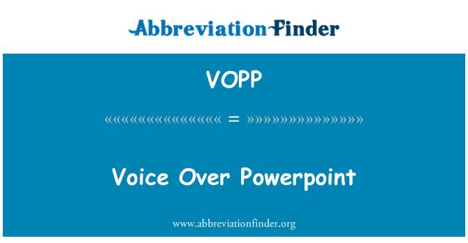 VOPP: Voice Over Powerpoint