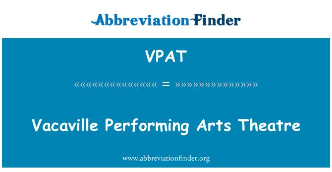 VPAT: Vacaville sahne sanatları tiyatro