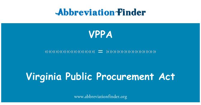 VPPA: Virginia Public Procurement Act