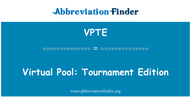 VPTE: Virtual Pool: Tournament Edition