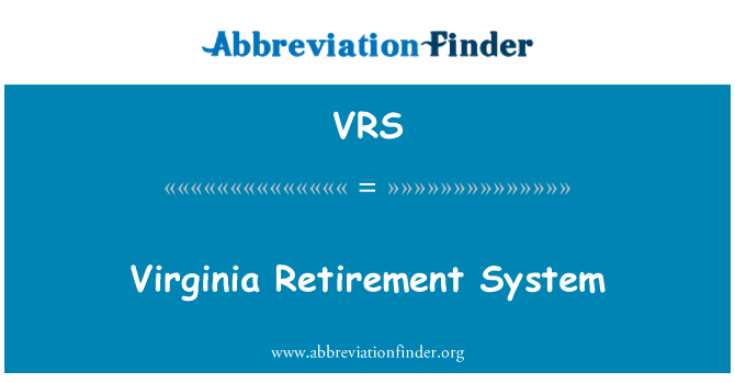 VRS: Virginia Retirement System