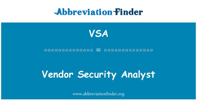 VSA: Vendor Security Analyst