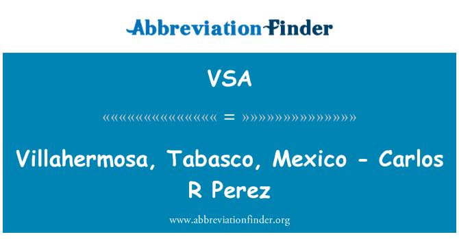 VSA: Villahermosa, Tabasco, Mexico - Carlos R Perez