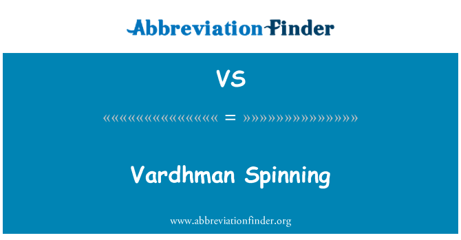 VS: Vardhman Spinning