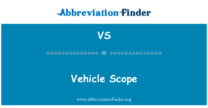 VS: Vehicle Scope