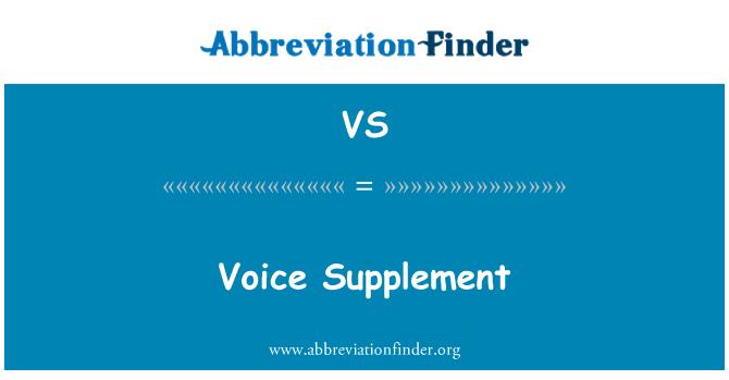 VS: Voice Supplement