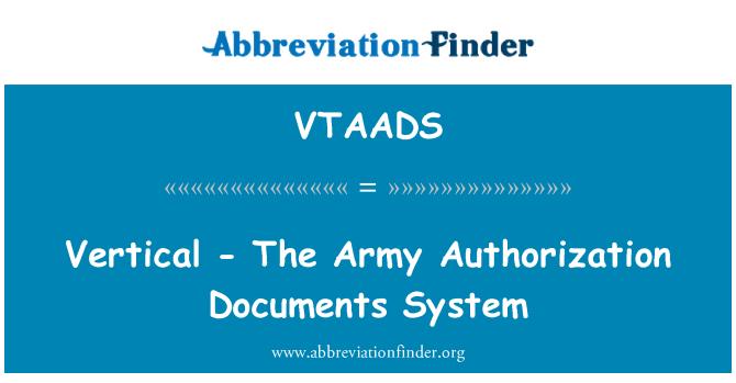 VTAADS: Vertical - el ejército autorización documentos sistema