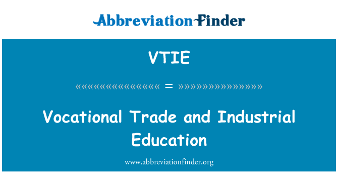 VTIE: Educación Industrial y comercial profesional